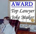 "The Funniest Darn Lawyer Jokes In The WDWW (""Whole Darn Wide World"")"