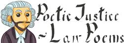 Poetic Justice: Law Poems