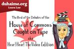 Hear! Hear! The Best of the Debates of the House of Commons on Video