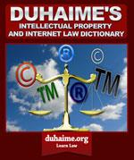 Intellectual Property & Internet Law Dictionary