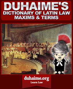 Duhaime's Latin Law Dictionary