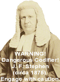 Danger! Codifier! JF Stephen.
