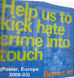 hate crime poster, Europe, March 2008