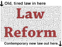 Law reform labyrinthe