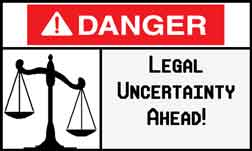 legal uncertainty sign