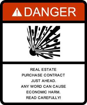 Real estate contract warning sign
